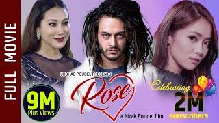 ROSE || New Nepali Full Movie 2019/2076 || Pradeep Khadka, Miruna Magar, Paramita RL Rana, Karma