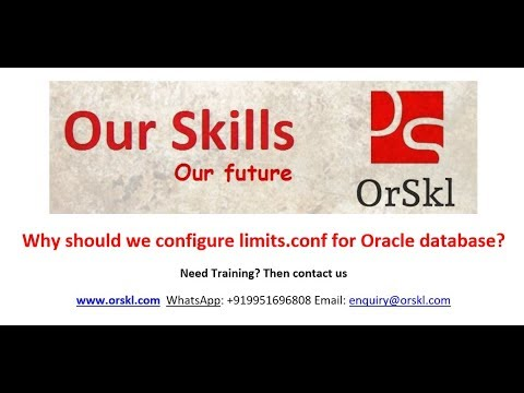 Why should we configure limits.conf for Oracle database