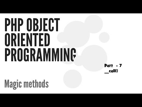 Magic Methods in PHP ( __call() ) Part -7