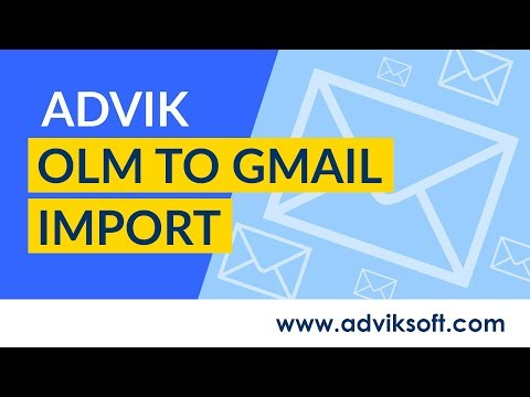 How to Export Outlook for Mac to Gmail and Import OLM Emails to Gmail | Advik OLM to Gmail Import