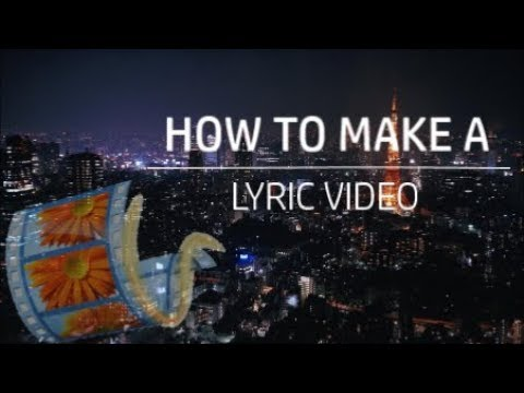 How To Make A Lyric Video Using Windows Movie Maker