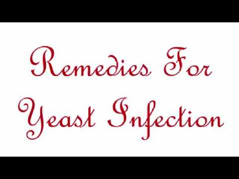 Treatment options for yeast infections -   Remedies For Yeast Infection