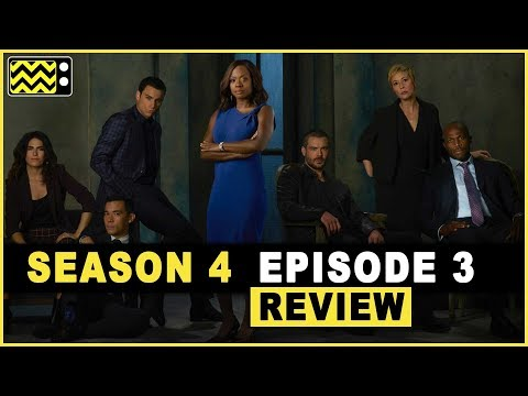 How to Get Away With Murder Season 4 Episode 3 Review & Reaction | AfterBuzz TV