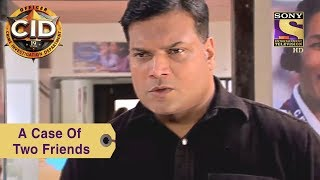 Your Favorite Character | A Case Of Two Friends | CID