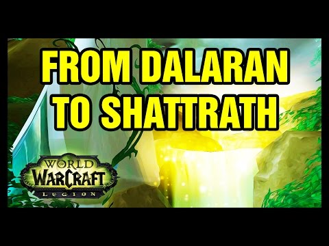 From Dalaran to Shattrath WoW Legion