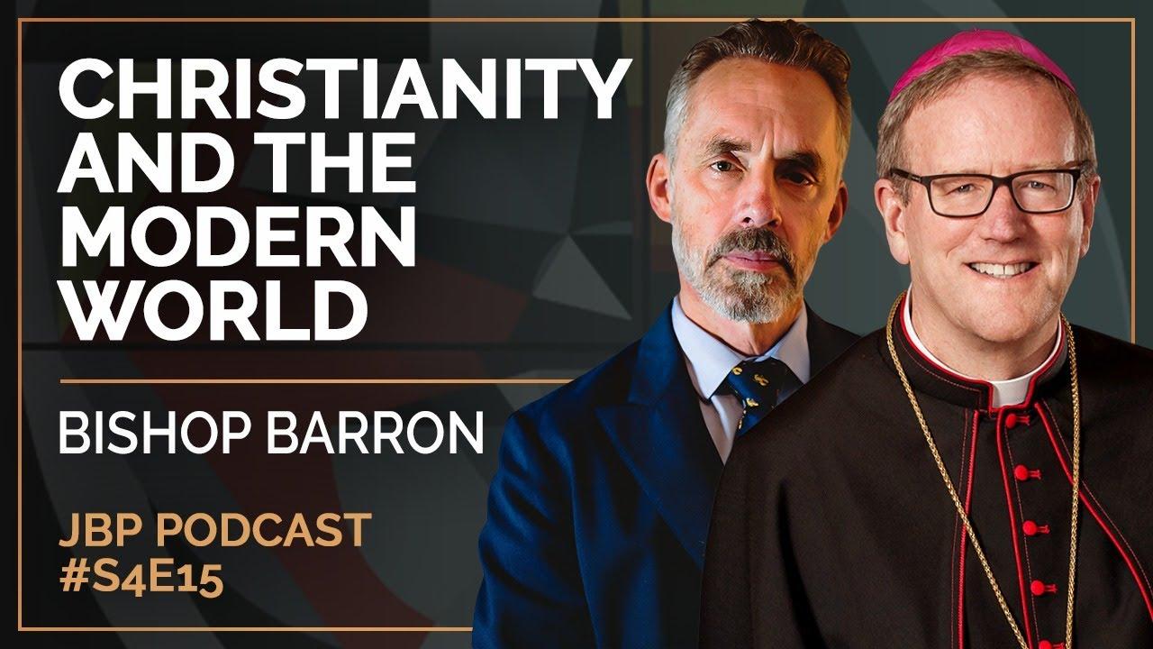 Christianity and the Modern World: Bishop Barron | Jordan B. Peterson Podcast