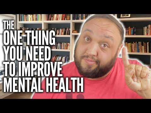 This ONE Thing Will Improve Your Mental Health