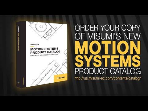NEW MOTION SYSTEMS PRODUCT CATALOG | MISUMI USA