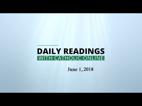 Daily Reading for Friday, June 1st, 2018 HD