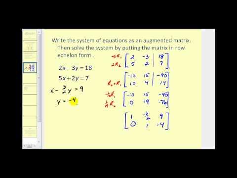 Augmented Matrices:  Row Echelon Form