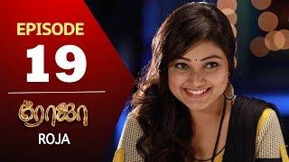 ROJA Serial | Episode 19 | Priyanka | SibbuSuryan | SunTV Serial |Saregama TVShows