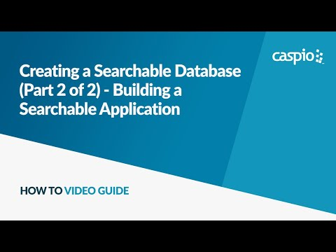 Creating a Searchable Database (Part 2 of 2) - Building a Searchable Application