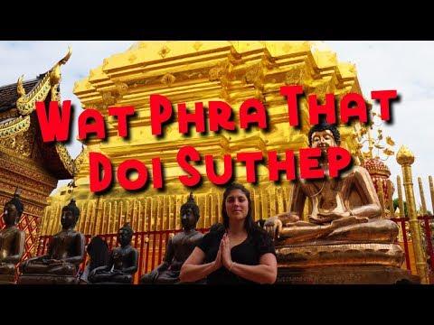 Exploring WAT PHRA THAT DOI SUTHEP | Southeast Asia 2017