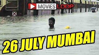 26 july rain in mumbai, 26 July Mumbai