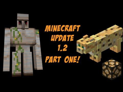 MineCraft 1.2 Update! [Part 1]