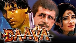Daava (1997) Full Hindi Movie , Naseeruddin Shah, Akshay Kumar, Raveena Tandon, Akshay Anand