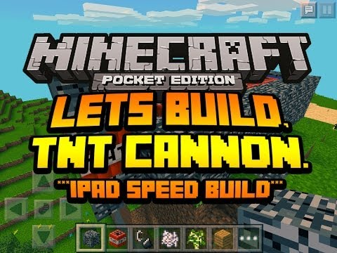 Minecraft Pocket Edition - Lets Build TNT Cannon