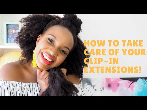 How I Take Care Of My Clip-In Extensions ft. Her Given Hair!!