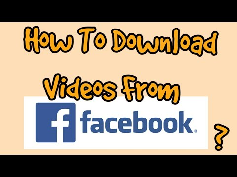 How to download Videos from Facebook ?