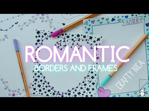 ROMANTIC BORDERS AND FRAMES DESIGNS. Borders for Valentine's cards, notebook covers & love letters