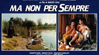 Ma Non Per Sempre (1991) - film completo -