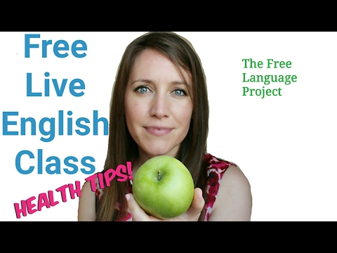 Free Live English Class - 29 tips for better health