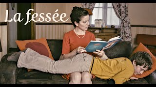 La fessée - The spanking - court-métrage - with english sub