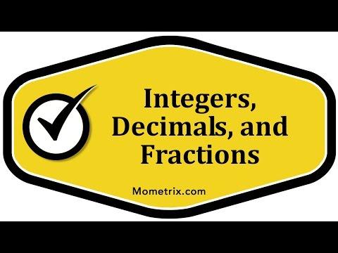 Integers, Decimals, and Fractions