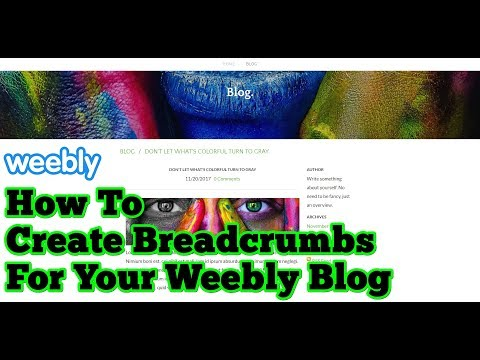 Weebly Tutorial: How To Create Breadcrumbs For Your Weebly Blog