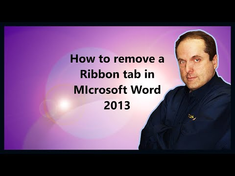 How to remove a Ribbon tab in MIcrosoft Word 2013