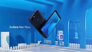 Introducing ZenFone Max Plus (M1)   ASUS