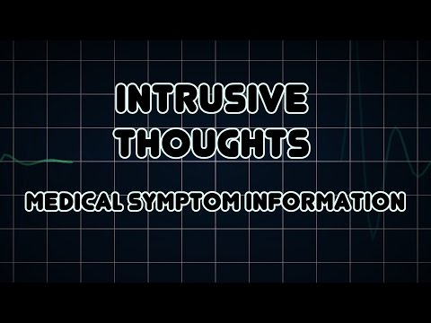 Intrusive thoughts (Medical Symptom)