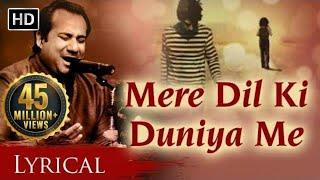 Mere Dil Ki Duniya Me by Rahat Fateh Ali Khan With Lyrics - Hindi Sad Songs