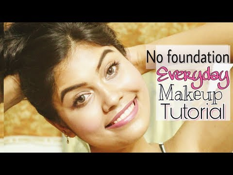 Everyday College / Office Makeup || NO FOUNDATION Glowing Skin Makeup