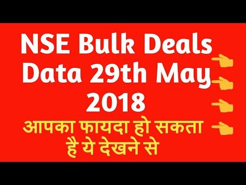 NSE Bulk Deals Data 29th May 2018 - आपका फायदा हो सकता है ये देखने से