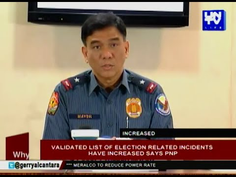 Validated list of election-related incidents have increased says PNP