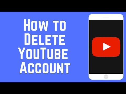 How to Permanently Delete Your YouTube Account 2019