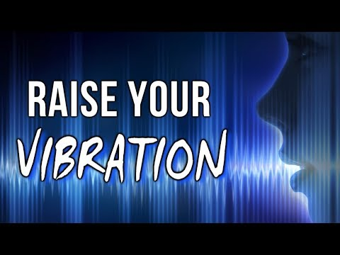 How to RAISE YOUR VIBRATION & SHIFT to a NEW REALITY! (Law of Attraction)