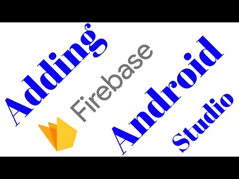Adding Firebase to Android app | Android App Development