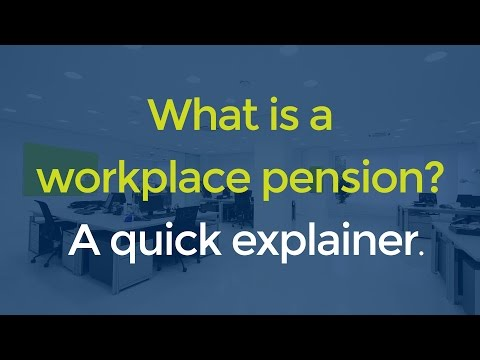 What is a workplace pension? Explainer video | NOW: Pensions