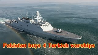 Pakistan close to deal for four Turkish warships
