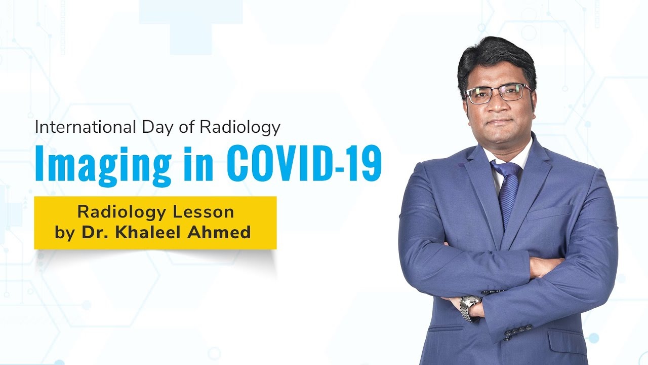 Imaging in COVID-19 | Dr. Khaleel Ahmed |Radiology | NEET PG