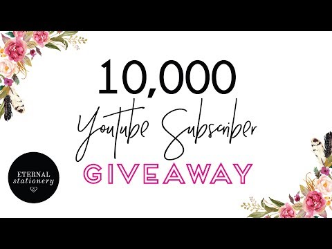 10,000 Subscriber Giveaway!! - Eternal Stationery