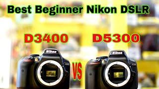 NIKON D5300 VS D3400 Ful Comparison in ( hindi ) 2018