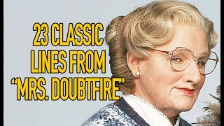 "23 Classic Lines From ""Mrs. Doubtfire"""