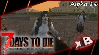 The Science of Screamer Zombies! :: 7 Days to Die | Alpha 16 :: E29