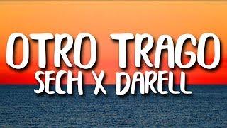 Sech - Otro Trago ft. Darell (Letra/Lyrics)