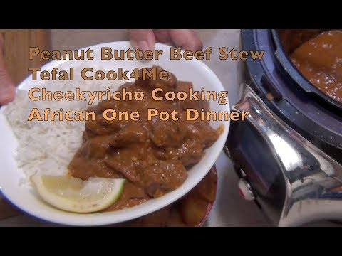 Peanut Butter Beef African Stew Tefal Cook4Me cheekyricho cooking video recipe ep.1,199