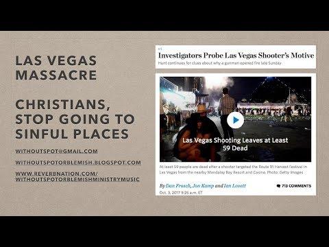 Las Vegas Massacre: Christians, Stop Going to Sinful Places