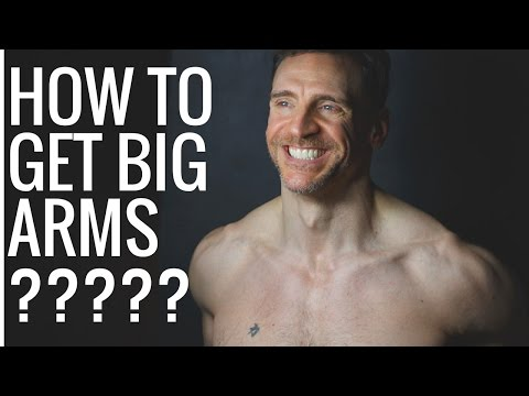 How to Get Big Arms, Using Negatives to Get Big
